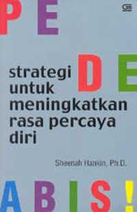 Strategi meningkatkan rasa percaya diri, pede, kabarsehat.com