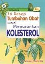 Herba-herba sebagai obat alami penurun kadar kolesterol