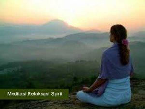 Meditasi Relaksasi Spirit